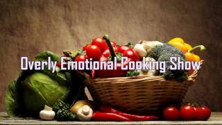 Royalty Free :Overly Emotional Cooking Show