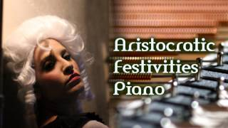 Royalty Free Piano Comedy Background:Aristocratic Festivities Piano
