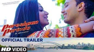 Official Trailer: Pareshaan Parinda | Devesh Pratap Singh | Hindi Movie Trailer 2018 - TSERIES