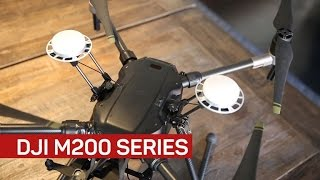 The M200 series drones by DJI - CNETTV