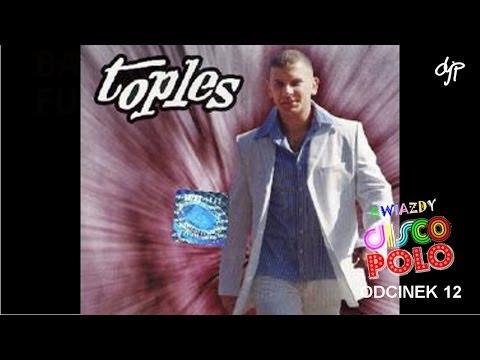 TOPLES - Gwiazdy disco polo
