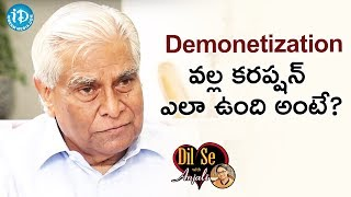 K Padmanabhaiah About Demonetization || Dil Se With Anjali - IDREAMMOVIES