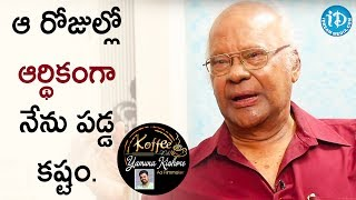 Raavi Kondala Rao About His Financial Crisis || Koffee With Yamuna Kishore - IDREAMMOVIES