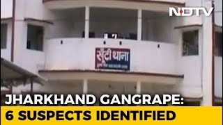 Horrifying Details Of Jharkhand Gang-Rape Emerge As 2 Men Arrested - NDTV