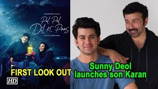 Sunny Deol launches son Karan in 'Pal Pal Dil Ke Paas' | FIRST LOOK OUT - IANSLIVE