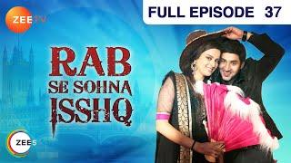 Rab Se Sona Ishq - 4th September 2012 : Episode 37