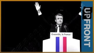 Emmanuel Macron's empty liberalism | UpFront Reality Check - ALJAZEERAENGLISH