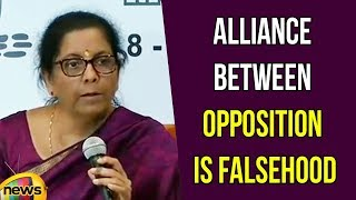 Nirmala Sitharaman Says alliance between the opposition Parties 2019 polls is falsehood | Mango News - MANGONEWS