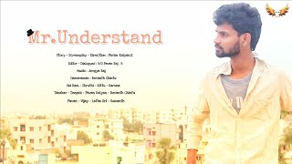 MR.UNDERSTAND - 2 Latest Telugu Short Film - 2019 || Director - PAVAN KALYAN K - YOUTUBE