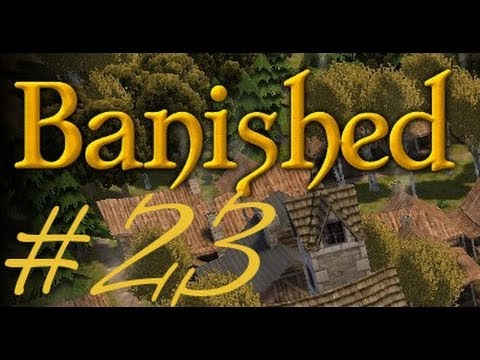 BANISHED #23 - Einwohner Ficki Ficki ★Let's Play★