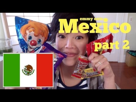 Emmy Eats Mexico Part 2 - tasting more Mexican snacks & sweets