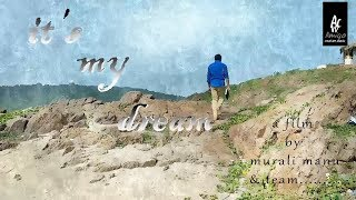 it's my dream telugu shortfilm 2018 - YOUTUBE