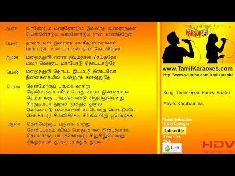 Then Maerkku Paruva Kaatru - Karuthamma - Tamil Karaoke Songs