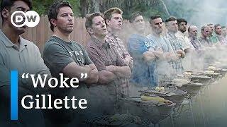 Gillette #MeToo ad: Does being 'woke' pay off? | DW News - DEUTSCHEWELLEENGLISH