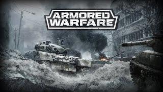 Подробно об Armored Warfare (Обзор ОБТ)