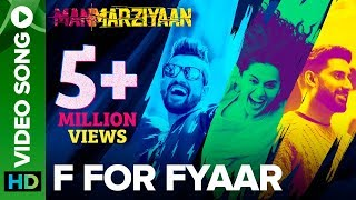 F For Fyaar | Video Song | Manmarziyaan | Abhishek, Taapsee, Vicky | Amit Trivedi, Shellee - EROSENTERTAINMENT