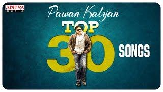 Pawankalyan Top 30 Hit Songs Jukebox | Pawan Kalyan Songs - ADITYAMUSIC