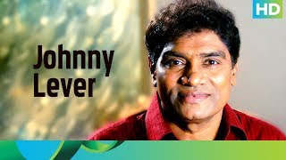 The man who tickles your funny bone - Johnny lever - EROSENTERTAINMENT