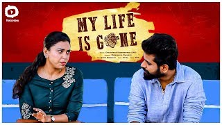 My Life Is Gone | Latest Telugu Short Film 2020 | Social Message Short Film | Khelpedia - YOUTUBE