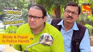 Your Favorite Character   Bhide And Popatlal Are In Police Hands   Taarak Mehta Ka Ooltah Chashmah - SABTV