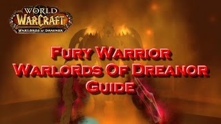 Дренор: Гайд по Фури Вару в Дреноре 6.0.2-Warlords of Dreanor Fury Warrior Guide-Неудержим