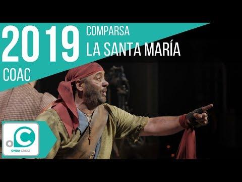 La agrupación La Santa María llega al COAC 2019 en la modalidad de Comparsas. En años anteriores (2018) concursaron en el Teatro Falla como Juan sin miedo, consiguiendo una clasificación en el concurso de Cuartos de final.