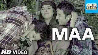 'Maa' Video Song   Gollu and Pappu   Vir Das, Kunaal Roy Kapur - TSERIES