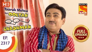 Taarak Mehta Ka Ooltah Chashmah - तारक मेहता - Ep 2317 - Full Episode - 18th October, 2017 - SABTV
