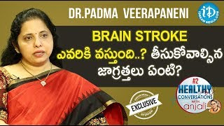 Neurologist (KIMS Hospital)Dr Padma Veerapaneni Full Interview| Healthy Conversations With Anjali #2 - IDREAMMOVIES
