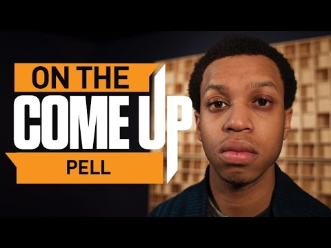 Pell - On The Come Up: Pell