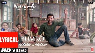 LYRICAL: Bumro Song | Notebook | Zaheer Iqbal & Pranutan Bahl | Kamaal Khan | Vishal Mishra - TSERIES