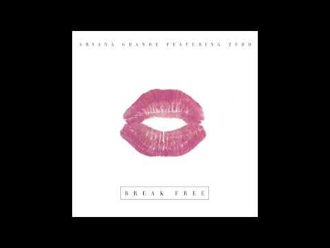 Ariana Grande - Break Free feat. Zedd (Audio)