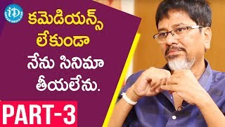 Tenali Ramakrishna Movie Director G Nageswara Reddy Interview - Part #3 | Talking Movies With iDream - IDREAMMOVIES