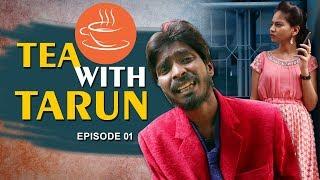 Tea With Tarun Episode 1 | Telugu Web Series | Telugu Short Film Trailer 2019 | Wifi Comedy - YOUTUBE