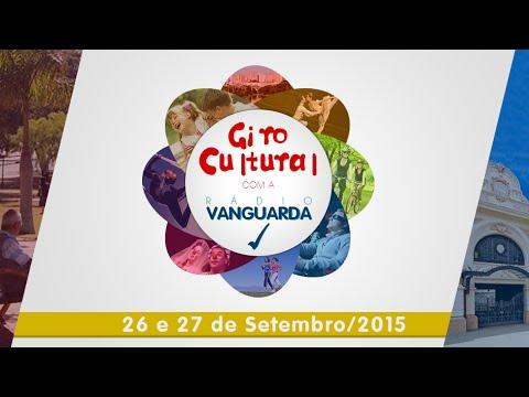Giro Cultural com a Vanguarda 26 e 27 de Setembro/2015