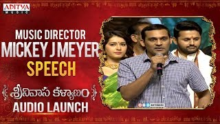 Music Director Mickey J Meyer Speech @ Srinivasa Kalyanam Audio Launch Live | Nithiin, Raashi Khanna - ADITYAMUSIC