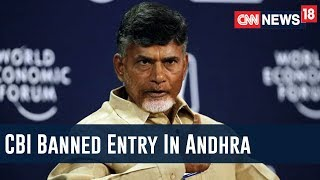 Faceoff Between Centre And Andhra Govt, AP Will Halt Direct Entry For CBI In The State - IBNLIVE