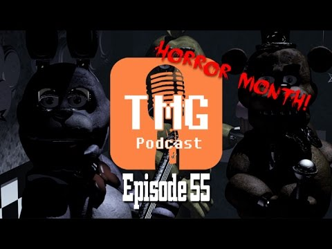 The TMG Podcast Episode 55: Freddy be creepy, yo! - 10/27/2014