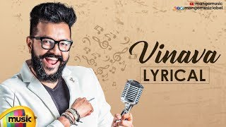 Rahul Nambiar's Vinava Telugu Music Single | Lyrical Video | Shree Mani | Vishal Reddy | Mango Music - MANGOMUSIC