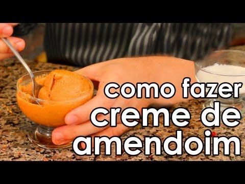 Creme de amendoim (receita fácil) - How to Make Homemade Peanut Butter