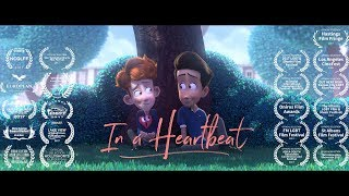 In a Heartbeat - Animated Short Film - YOUTUBE