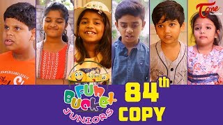 Fun Bucket JUNIORS | Episode 84 | Kids Funny Videos | Comedy Web Series | By Sai Teja   TeluguOne - TELUGUONE