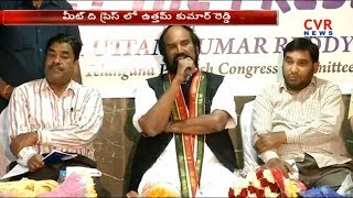 TPCC Chief Uttam Kumar Reddy Meet The Press | Hyderabad | CVR New - CVRNEWSOFFICIAL