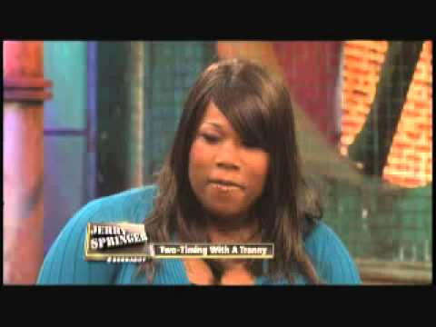 Two-Timing With A Tranny (The Jerry Springer Show)