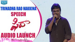 Trinadha Rao Nakkina Speech Fidaa Audio Launch || Fidaa || Varun Tej, Sai Pallavi || Sekhar Kammula - DILRAJU