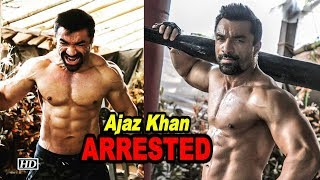 Ajaz Khan ARRESTED for possessing drugs - BOLLYWOODCOUNTRY