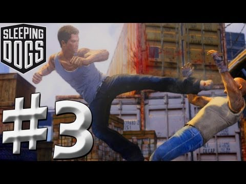 Sleeping Dogs - Walkthrough - Part 3 (PS3/X360/PC) [HD] (Gameplay)
