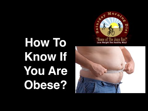 How To Know If You Are Obese?