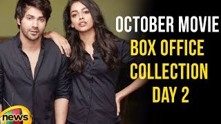 October Movie Box Office Collection Day 2, Crossed Rs 11.50 Crore Nett | Mango News - MANGONEWS