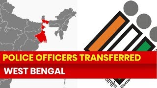 Lok Sabha Elections 2019, West Bengal: Election Commission transfers Police officers before phase 3 - NEWSXLIVE